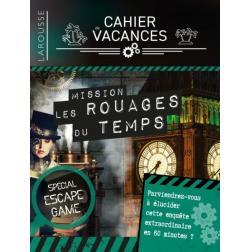 Cahier de vacances : Escape Game Mission les Rouages du temps