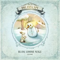 Dreamscape : Extension Blanc comme neige