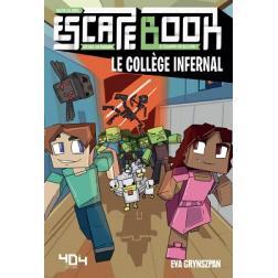 Escape Book : Minecraft Le collège infernal