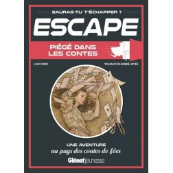 Escape : Piégé dans les contes