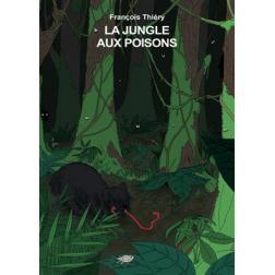 Histoires à jouer : La jungle aux poisons