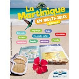 La Martinique en Multijeux Vol.2
