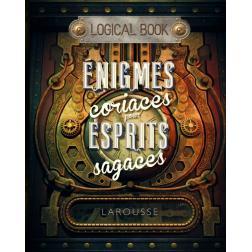 Logical book - énigmes coriaces pour esprits sagaces