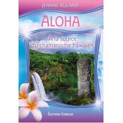 Oracle ALOHA, à la source du chamanisme Hawaien
