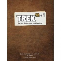 TREK 12 + 1 - Carnet de voyage en Himalaya extension