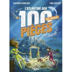 Vivez l'Aventure : L'Atlantide aux 100 Pièges